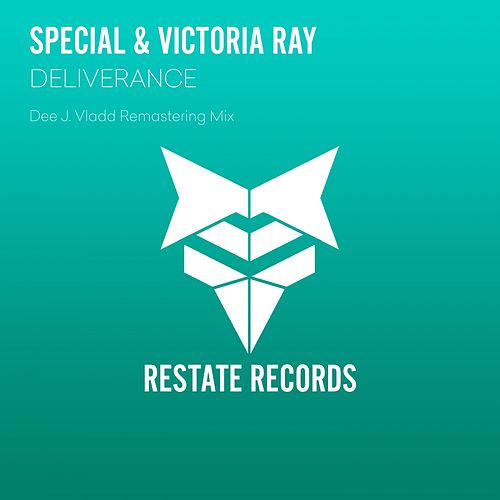 Play & Download Deliverance (Dee J. Vladd Remastering Mix) by Special | Napster