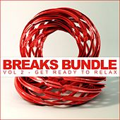 Breaks Bundle, Vol. 2: Get Ready To Relax - EP by Various Artists