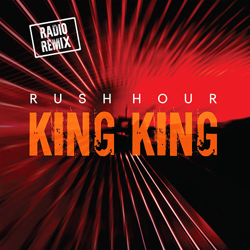 Play & Download Rush Hour by King King | Napster