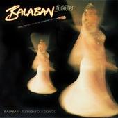 Balaban Türküler by Alihan Samedov