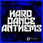 Play & Download Hard Dance Anthems, Vol. 6 by Various Artists | Napster