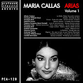 Play & Download Arias, Vol. 1 by Maria Callas | Napster