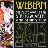 Play & Download Webern: Complete Works for String Quartet & String Trio by Artis Quartet | Napster