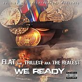 Play & Download We Ready by Flatline | Napster