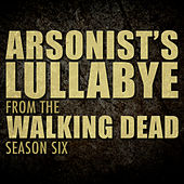 Play & Download Arsonist's Lullabye (From