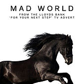 Mad World (From the Lloyds Bank