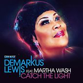 Play & Download Catch The Light by Demarkus Lewis | Napster