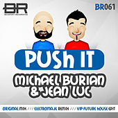 Push It by Michael Burian