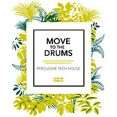 Move to the Drums by Various Artists