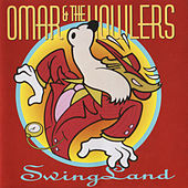 Play & Download Swing Land by Omar and The Howlers | Napster