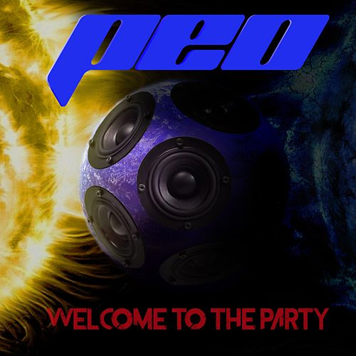 Welcome to the Party by Peo