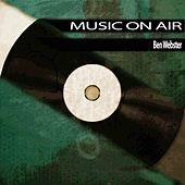 Music On Air von Ben Webster