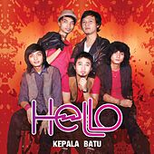 Play & Download Kepala Batu by Hello | Napster