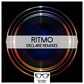 Play & Download Declare Remixes by Ritmo | Napster