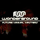 Play & Download Future Minimal Masters - EP by Various Artists | Napster