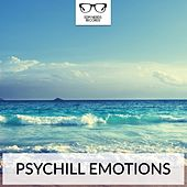 Play & Download Psychill Emotions - EP by Various Artists | Napster