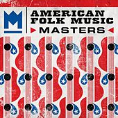 Play & Download American Folk Music Masters by Various Artists | Napster