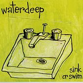 Play & Download Sink or Swim by Waterdeep | Napster