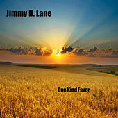 Play & Download One Kind Favor - Single by Jimmy D. Lane | Napster