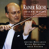 Play & Download Haydn: Violin Concertos by Rainer Küchl | Napster
