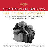 Play & Download Continental Britons: The Èmigré Composers by Various Artists | Napster