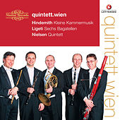 Play & Download Hindemith, Ligeti & Nielsen: Wind Quintets by Quintett.Wien | Napster