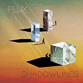 Play & Download ShadowLines by Flux | Napster