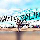 Play & Download Ballin' by Xavier | Napster