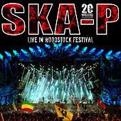 Play & Download Live In Woodstock Festival (En Directo) by Ska-P | Napster