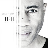 Play & Download 11:11 by John Fluker | Napster