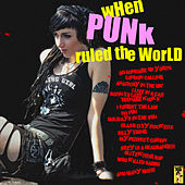 Play & Download When Punk Ruled the World by Various Artists | Napster