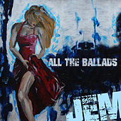 Play & Download Jem - All the Ballads by Jem | Napster