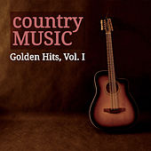Play & Download Country Music Golden Hits, Vol. I by Various Artists | Napster