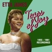 Tears of Joy: 1955-1961 Recordings by Etta James