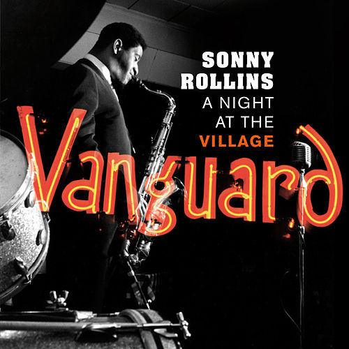 A Night at the Village Vanguard (Live) [Bonus Track Version] by Sonny Rollins