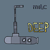 Milc Presents: DEEP by Various Artists
