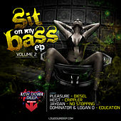 Sit on my bass  vol. 2 by Various Artists