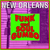 New Orleans Funk And Soul Gumbo by Various Artists