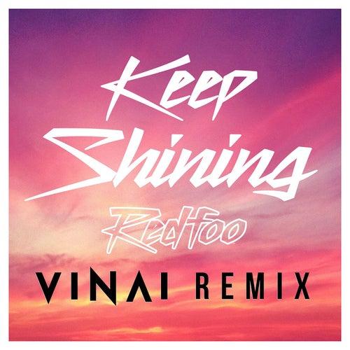 Keep Shining (VINAI Remix) von Redfoo (of LMFAO)
