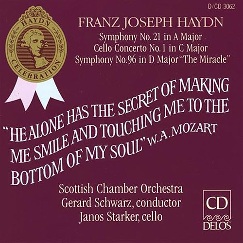 Play & Download HAYDN, J.: Symphonies Nos. 21 and 96 / Cello Concerto No. 1 in C major (Starker, Scottish Chamber Orchestra, Schwarz) by Various Artists | Napster