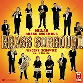Play & Download MILLER BRASS ENSEMBLE: Brass Surround by Various Artists | Napster