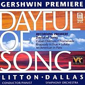 GERSHWIN, G.: Dayful of Song / Cuban Overture / Promenade / Rhapsody in Blue / Lullaby/ An American in Paris (Dallas Symphony Orchestra) by Various Artists