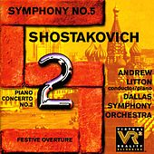 SHOSTAKOVICH, D.: Piano Concerto No. 2 / Symphony No. 5 / Festive Overture (Litton, Dallas Symphony Orchestra) by Andrew Litton