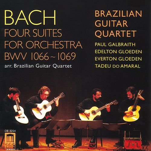 Play & Download BACH, J.S.: Overture (Suite) Nos. 1-4 (arr. for guitar quartet) (Brazilian Guitar Quartet) by Brazilian Guitar Quartet | Napster