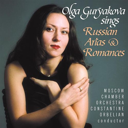 GURYAKOVA, Olga: Russian Arias and Romances by Various Artists