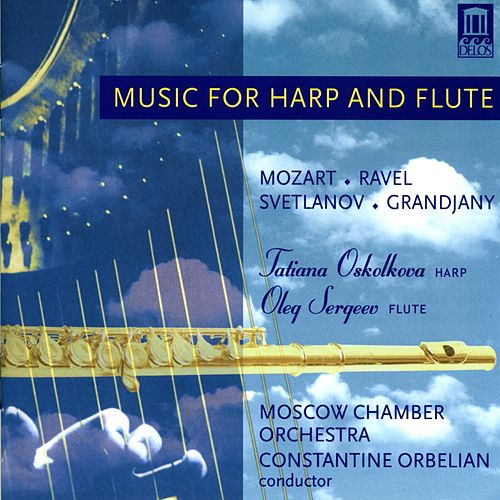 MOZART, W.A.: Concerto for Flute and Harp in C major / GRANDJANY, M.: Aria in Classic Style / SVETLANOV, E.: Russian Variations by Various Artists