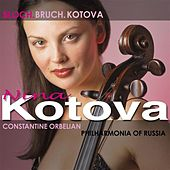 Play & Download BLOCH, E.: Prayer / Schelomo / KOTOVA, N.: Cello Concerto / BRUCH, M.: Kol nidrei (Kotova, Russian Philharmonia, Orbelian) by Nina Kotova | Napster