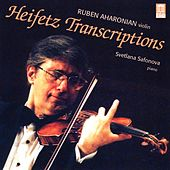 Play & Download HEIFETZ, J.: Transcriptions (Aharonian, Safonova) by Rouben Aharonian | Napster