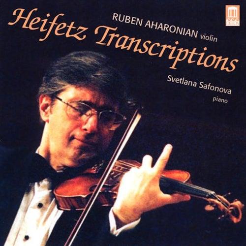 HEIFETZ, J.: Transcriptions (Aharonian, Safonova) by Rouben Aharonian