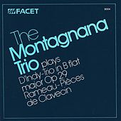 Play & Download INDY, V.: Trio, Op. 29 / RAMEAU, J.P.: Concert No. 5 in D minor (Montagnana Trio) by Montagnana Trio | Napster